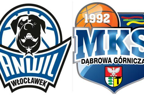 Anwil Włocławek – MKS Dąbrowa Górnicza