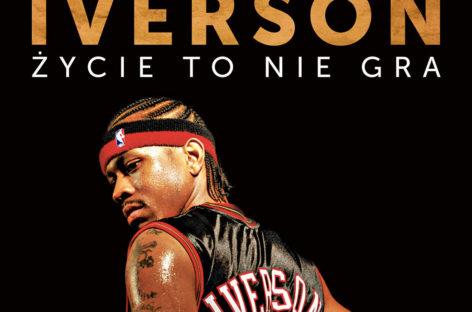 """""""Życie to nie gra"""". Rusza przedsprzedaż szokującej biografii Allena Iversona!"""