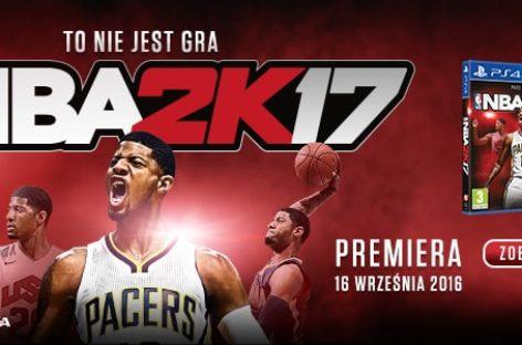 Premiera NBA 2K17!