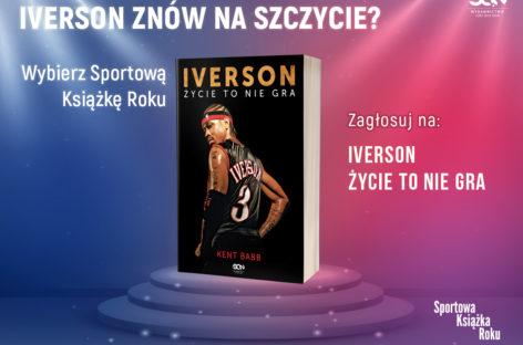 Biografia Allena Iversona z szansą na tytuł Sportowej Książki Roku!