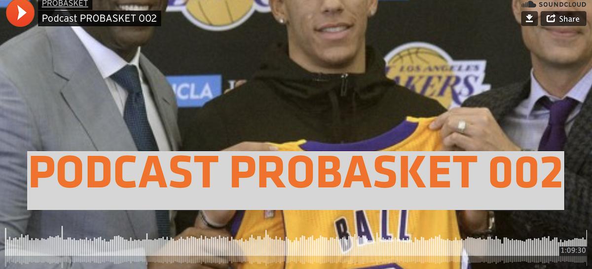 Podcast PROBASKET 002: Draft, Sixers, Lakers, Knicks, Wolves i Bulls. Szanse Karnowskiego na NBA oraz rynek Free Agents!