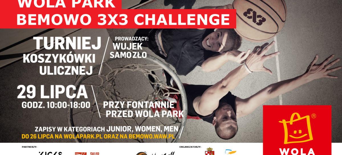 29 lipca Wola Park Bemowo 3 x 3 Challenge