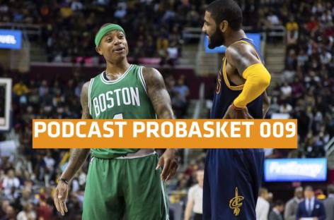 Podcast PROBASKET 009: Wymiana Irving – Thomas, EuroBasket 2017 i Adam Wójcik